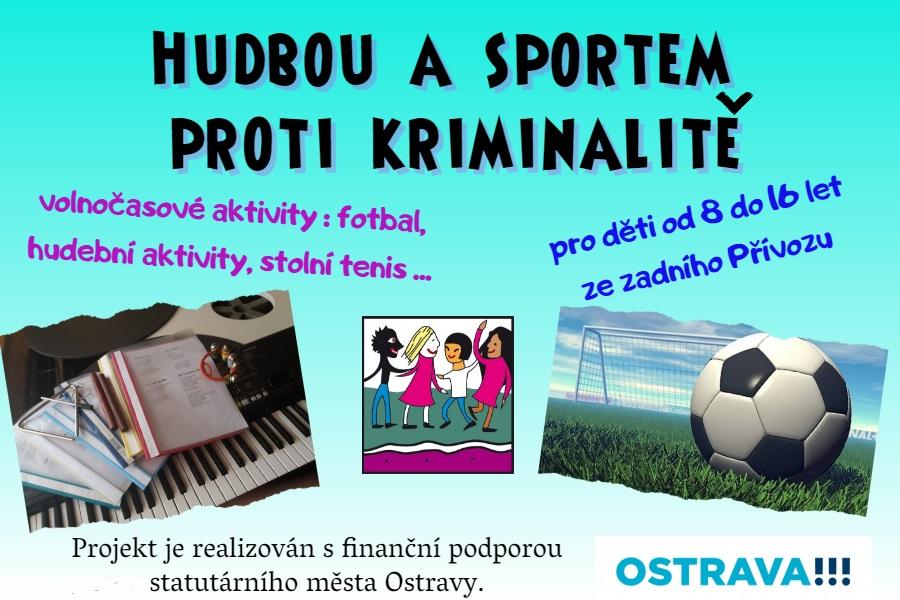 Hudbou a sportem proti kriminalitě